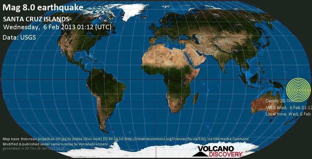 Great mag. 8.0 earthquake  - SANTA CRUZ ISLANDS on Wednesday, 6 February 2013