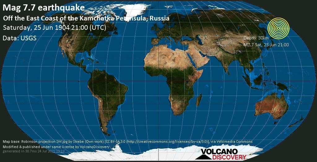 Major mag. 7.7 earthquake  - Off the East Coast of the Kamchatka Peninsula, Russia, on Saturday, 25 June 1904 at 21:00 (GMT)