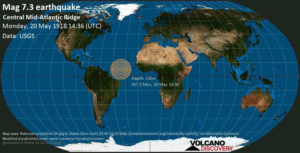 Major mag. 7.3 earthquake  - Central Mid-Atlantic Ridge on Monday, 20 May 1918