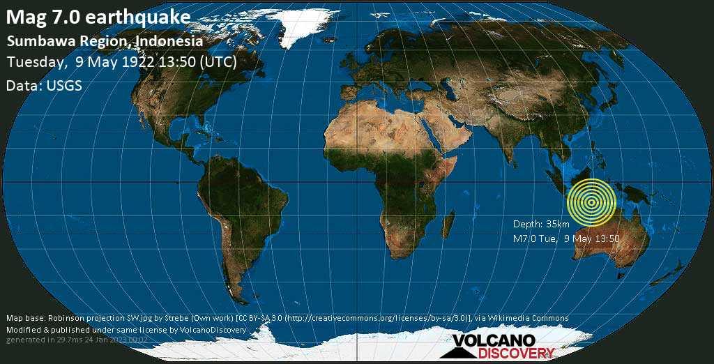 Major mag. 7.0 earthquake  - Sumbawa Region, Indonesia, on Tuesday, 9 May 1922 at 13:50 (GMT)
