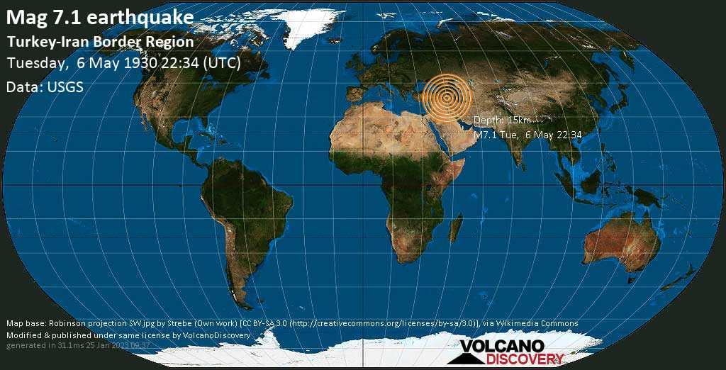 Major magnitude. 7.1 earthquake  - Turkey-Iran Border Region on Tuesday, 6 May 1930 at 22:34 (GMT)