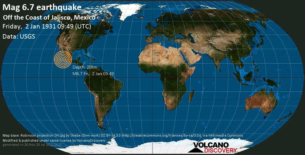 Strong mag. 6.7 earthquake  - Off the Coast of Jalisco, Mexico, on Friday, 2 January 1931 at 09:49 (GMT)