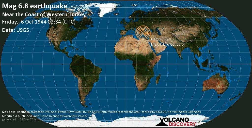 Strong mag. 6.8 earthquake  - Aegean Sea, 22 km northwest of Aivali, Ayvalık İlçesi, Balıkesir, Turkey, on Friday, 6 October 1944 at 02:34 (GMT)