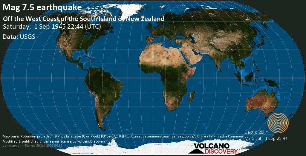 Major magnitude. 7.5 earthquake  - Off the West Coast of the South Island of New Zealand on Saturday, 1 September 1945 at 22:44 (GMT)