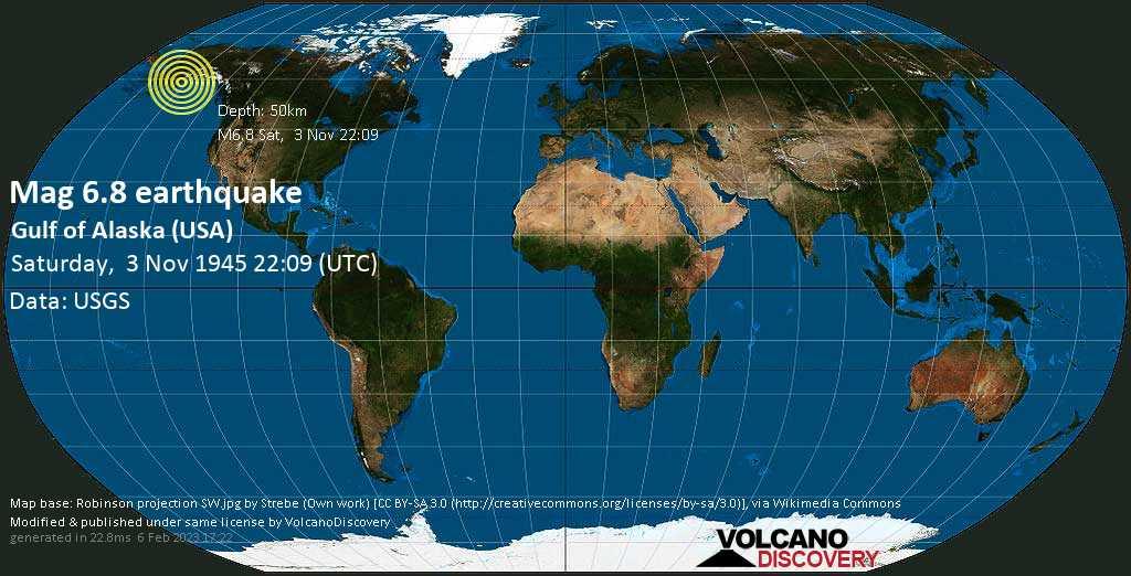 Very strong mag. 6.8 earthquake - Gulf of Alaska, 192 mi south of Anchorage, Alaska, USA, on Saturday, 3 November 1945 at 22:09 (GMT)