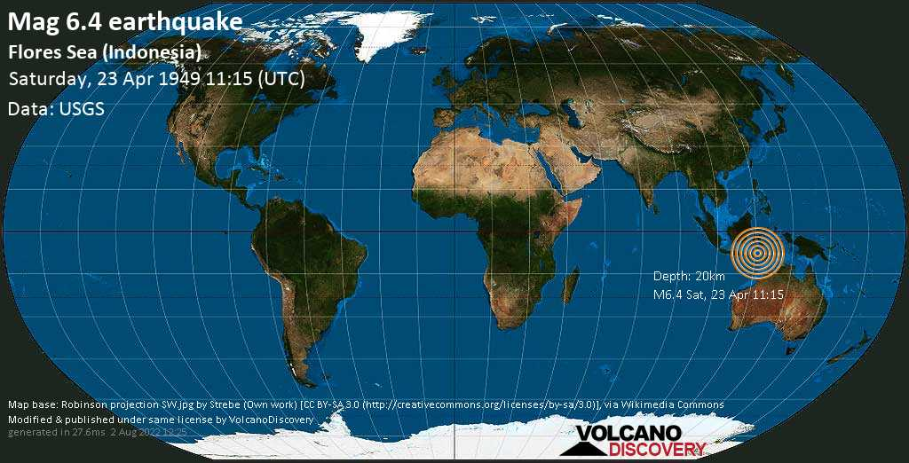 Very strong mag. 6.4 earthquake - Flores Sea, 96 km north of Ruteng, Indonesia, on Saturday, 23 April 1949 at 11:15 (GMT)