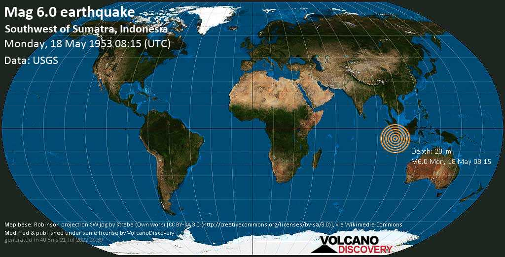 Very strong mag. 6.0 earthquake - Indian Ocean, 269 km south of Bengkulu, Indonesia, on Monday, 18 May 1953 at 08:15 (GMT)