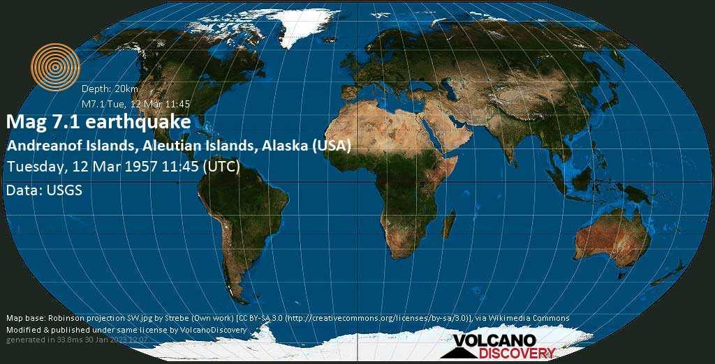 Major magnitude 7.1 earthquake - Bering Sea, 38 mi southwest of Adak, Aleutians West County, Alaska, USA, on Tuesday, 12 March 1957 at 11:45 (GMT)
