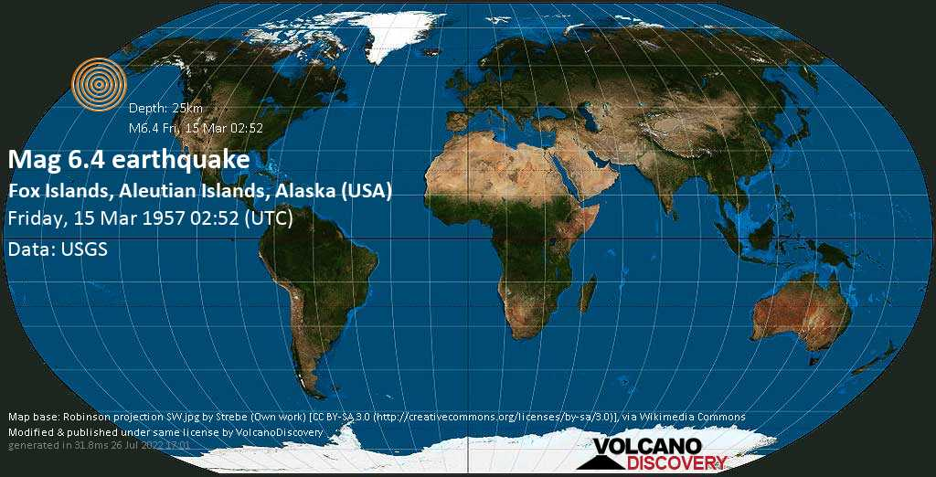 Very strong mag. 6.4 earthquake - North Pacific Ocean, 81 mi south of Unalaska, Aleutians West (CA) County, Alaska, USA, on Friday, 15 March 1957 at 02:52 (GMT)