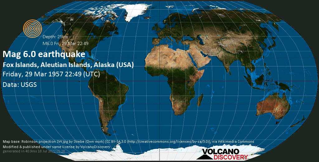 Strong mag. 6.0 earthquake - North Pacific Ocean, 37 mi southeast of Nikolski, Aleutians West (CA) County, Alaska, USA, on Friday, 29 March 1957 at 22:49 (GMT)