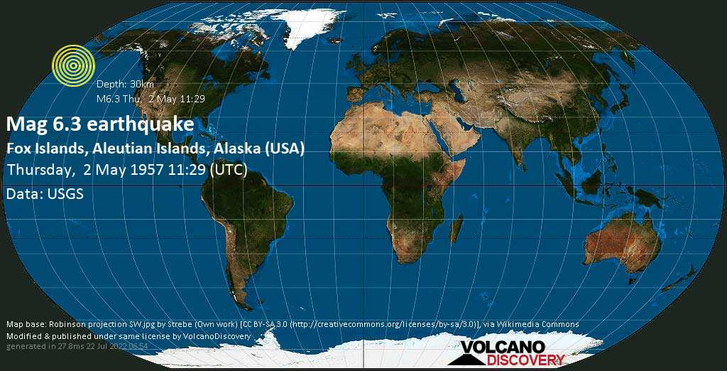 Very strong mag. 6.3 earthquake - North Pacific Ocean, 32 mi south of Nikolski, Aleutians West (CA) County, Alaska, USA, on Thursday, 2 May 1957 at 11:29 (GMT)