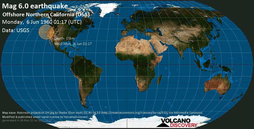 Very strong mag. 6.0 earthquake - North Pacific Ocean, 33 mi west of Eureka, Humboldt County, California, USA, on Monday, 6 June 1960 at 01:17 (GMT)