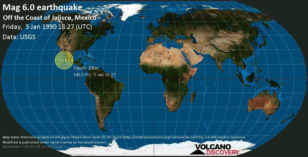 Strong mag. 6.0 earthquake  - Off the Coast of Jalisco, Mexico, on Friday, 5 January 1990 at 18:27 (GMT)
