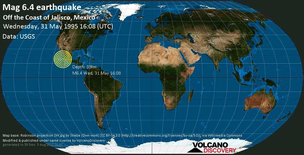 Strong mag. 6.4 earthquake  - Off the Coast of Jalisco, Mexico, on Wednesday, 31 May 1995 at 16:08 (GMT)