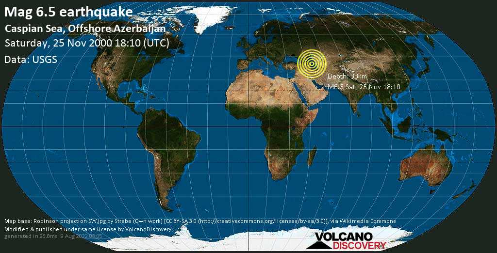 Strong mag. 6.5 earthquake  - Caspian Sea, Offshore Azerbaijan, on Saturday, 25 November 2000 at 18:10 (GMT)