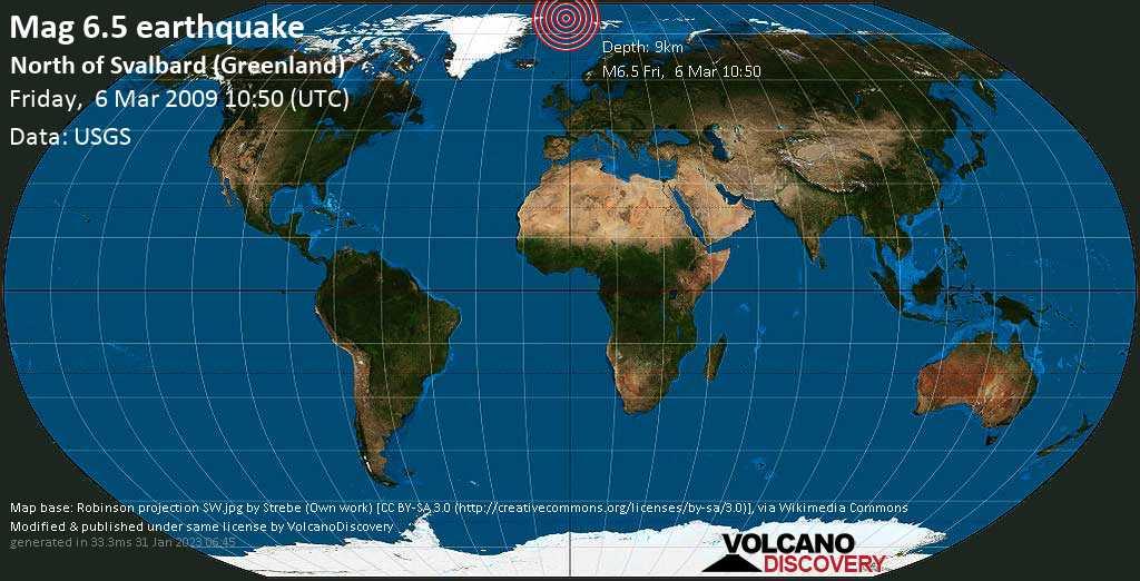 Major magnitude 6.5 earthquake - North Greenland Sea, 429 km northwest of Longyearbyen, Spitsbergen, Svalbard, on Friday, March 6, 2009 at 10:50 (GMT)