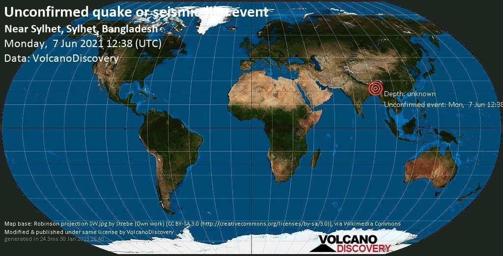 Unbestätigtes Erdbeben: 47 km westlich von Chhātak, Sunamganj, Sylhet Division, Bangladesch, am Montag,  7. Jun 2021 um 12:38 GMT