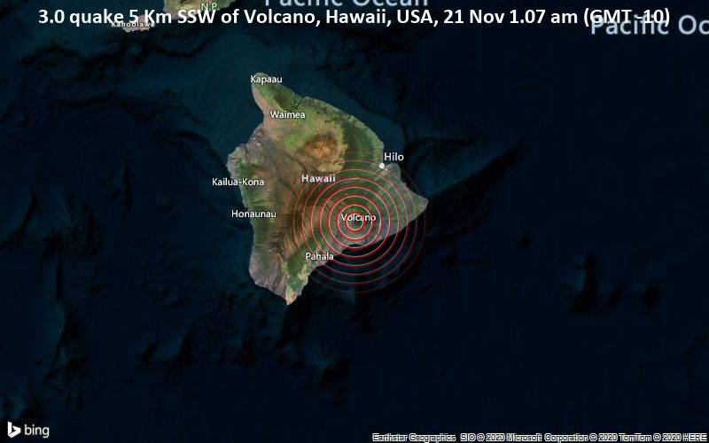 3.0 quake 5 Km SSW of Volcano, Hawaii, USA, 21 Nov 1.07 am (GMT -10)
