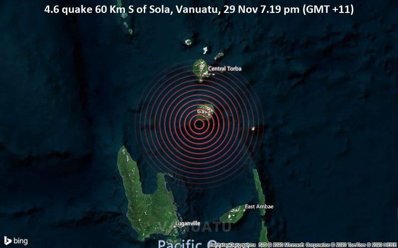4.6 quake 60 Km S of Sola, Vanuatu, 29 Nov 7.19 pm (GMT +11)