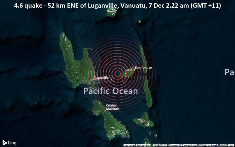 4.6 quake - 52 km ENE of Luganville, Vanuatu, 7 Dec 2.22 am (GMT +11)