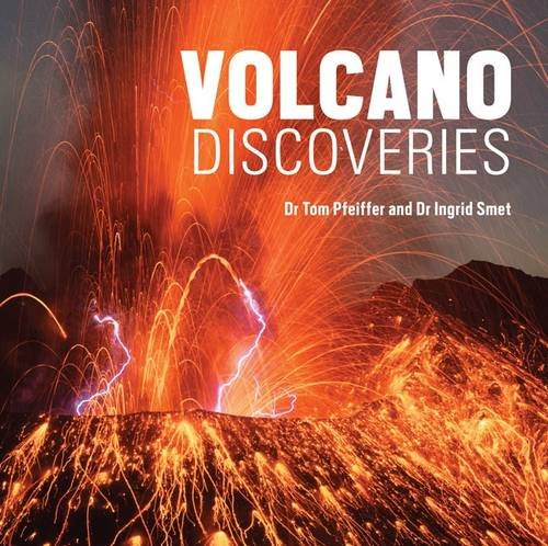 "Book cover ""Volcano Discoveries"" by Ingrid Smet & Tom Pfeiffer"